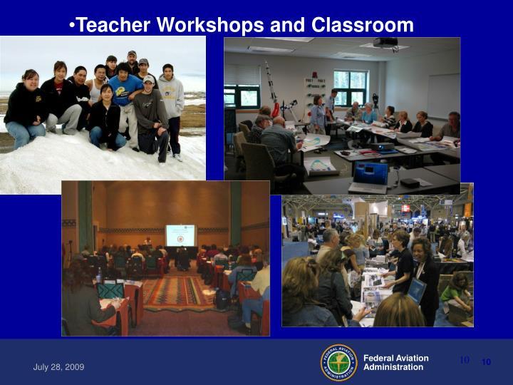Teacher Workshops and Classroom