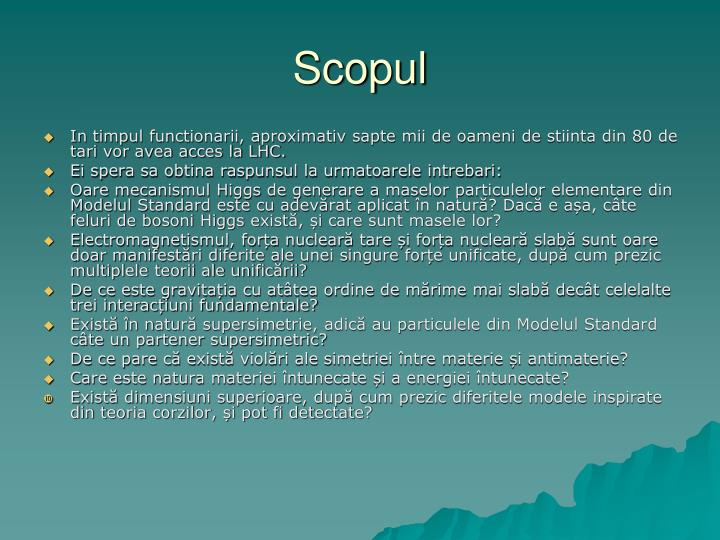 Scopul