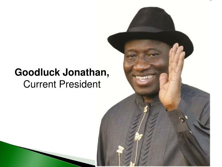 Goodluck Jonathan,