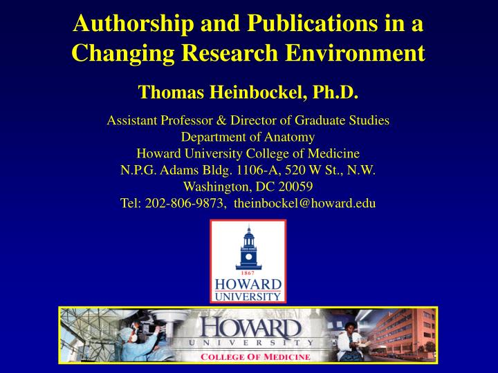 Authorship and Publications in a Changing Research Environment