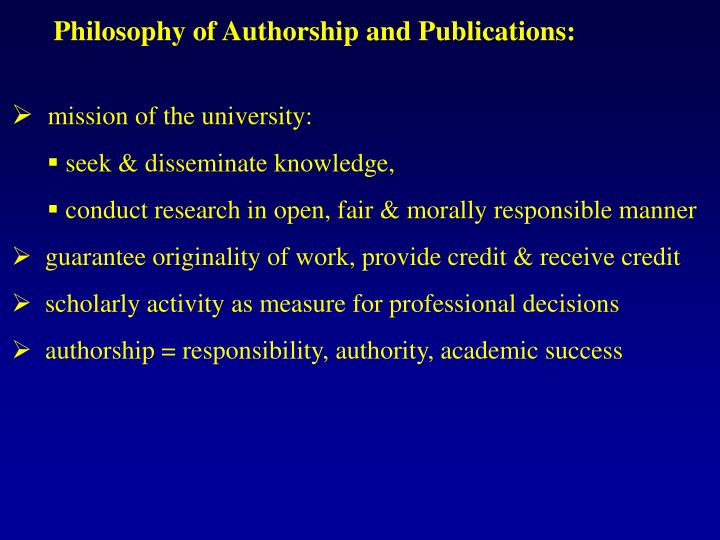 Philosophy of Authorship and Publications: