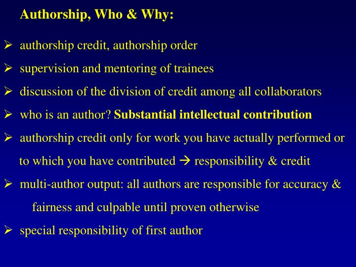 Authorship, Who & Why: