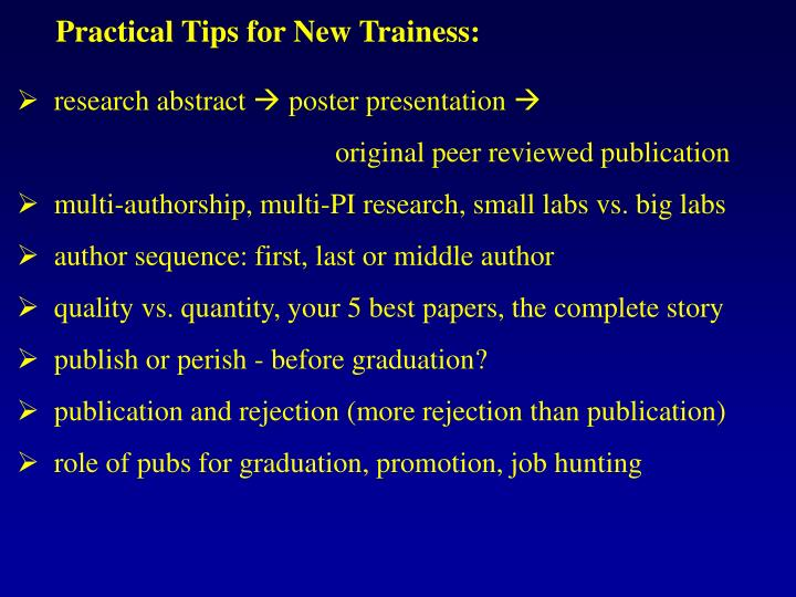 Practical Tips for New Trainess:
