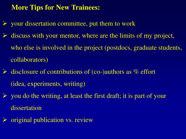 More Tips for New Trainees: