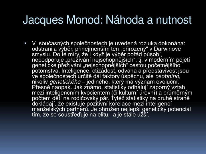 Jacques Monod: Nhoda a nutnost