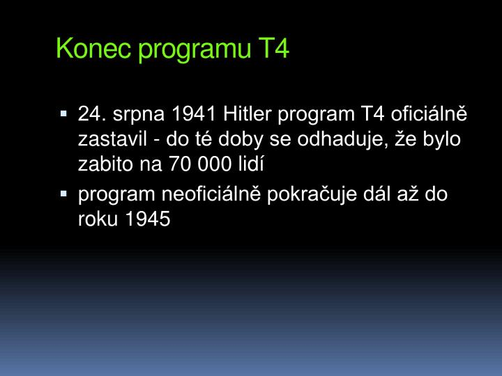 Konec programu T4