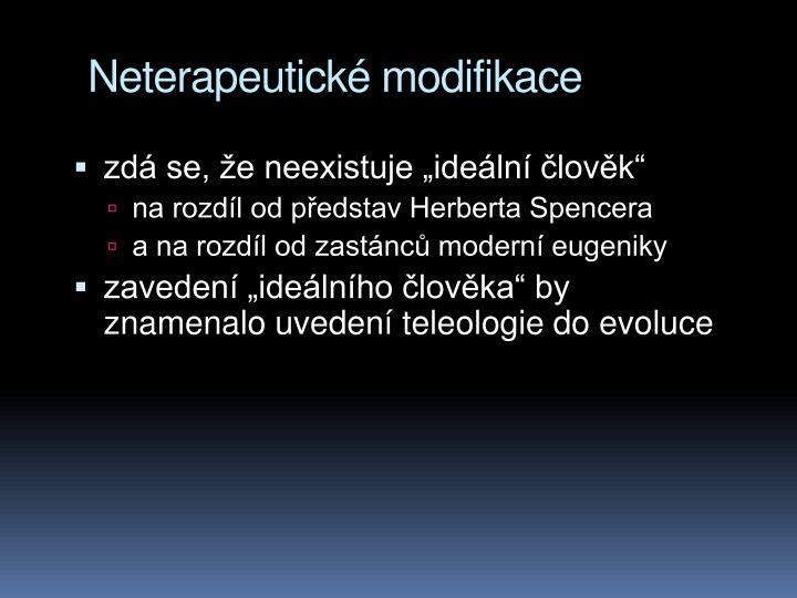 Neterapeutick modifikace