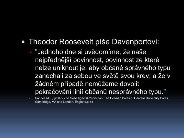 Theodor Roosevelt pe Davenportovi: