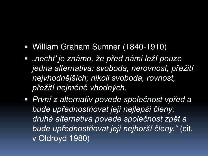 William Graham Sumner (1840-1910)