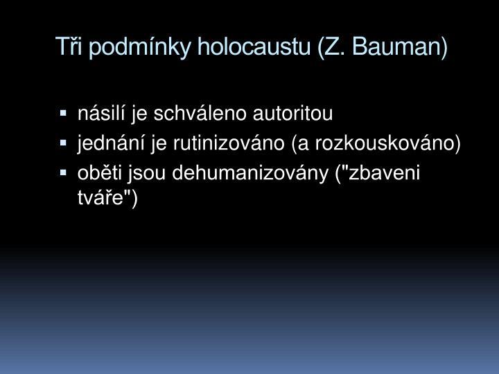 Ti podmnky holocaustu (Z.