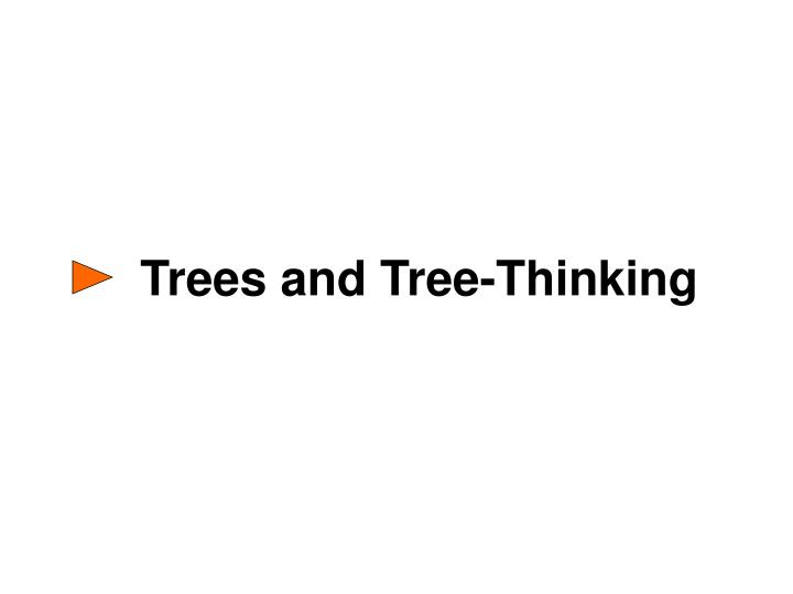 Trees and Tree-Thinking