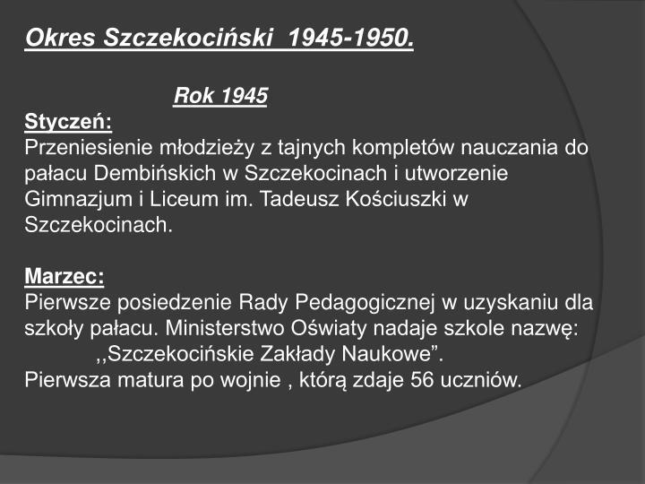 Okres Szczekociński  1945-1950.