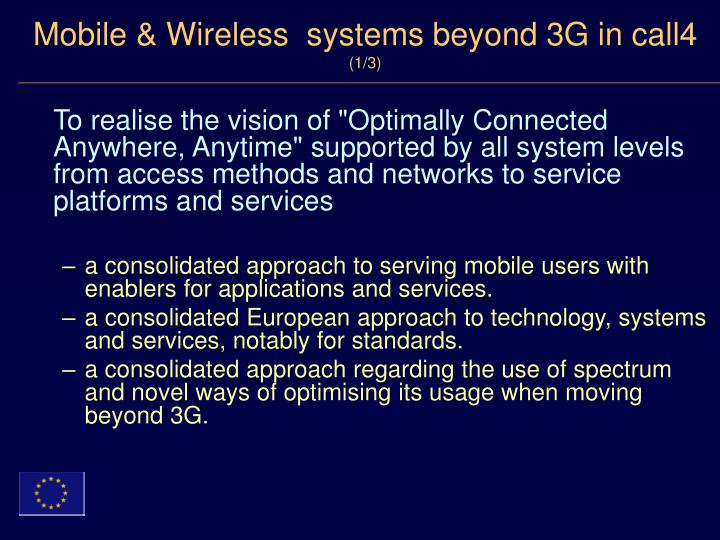 Mobile & Wireless  systems beyond 3G in call4