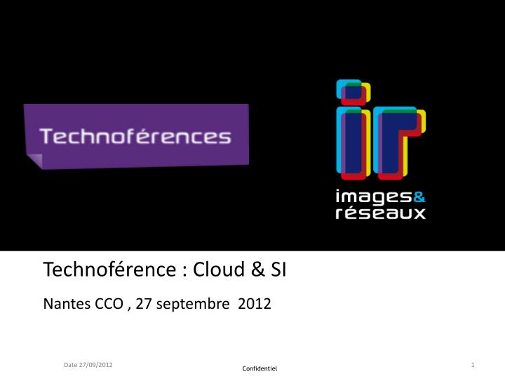 Technof rence cloud si