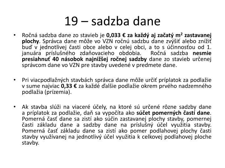19 – sadzba dane