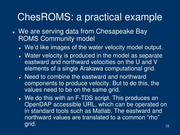 ChesROMS: a practical example