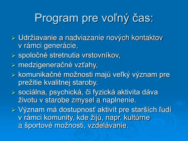 Program pre voľný čas: