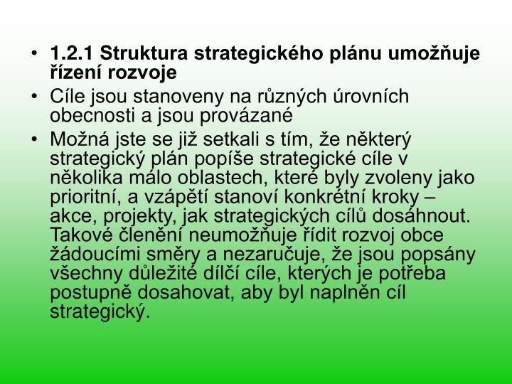 1.2.1 Struktura strategickho plnu umouje zen rozvoje