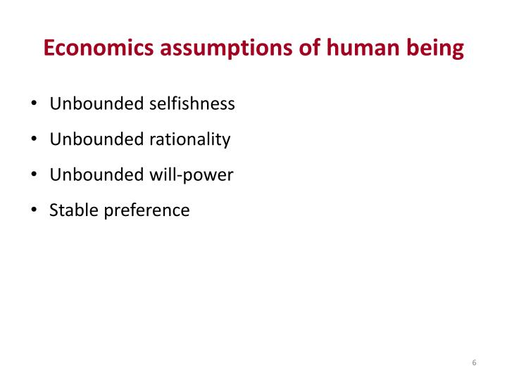 Economics assumptions of human being