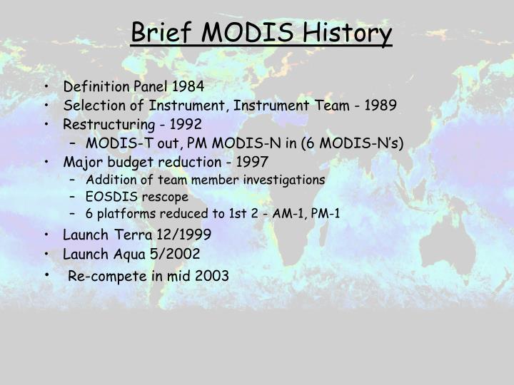 Brief MODIS History