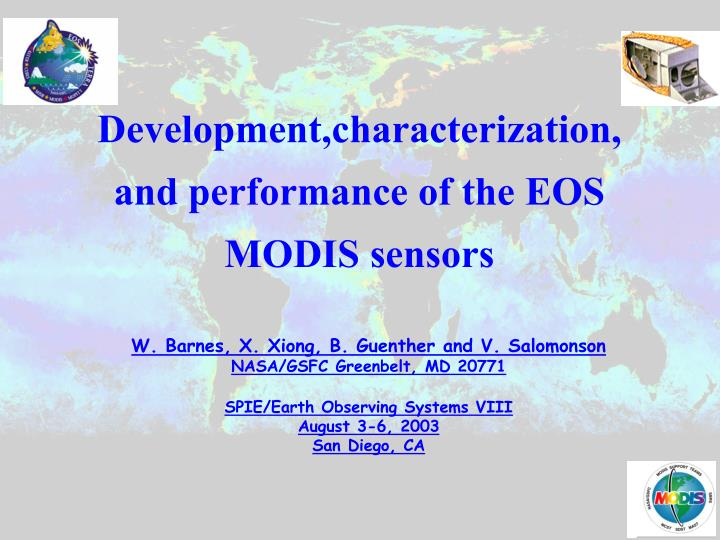 Development,characterization, and performance of the EOS MODIS sensors