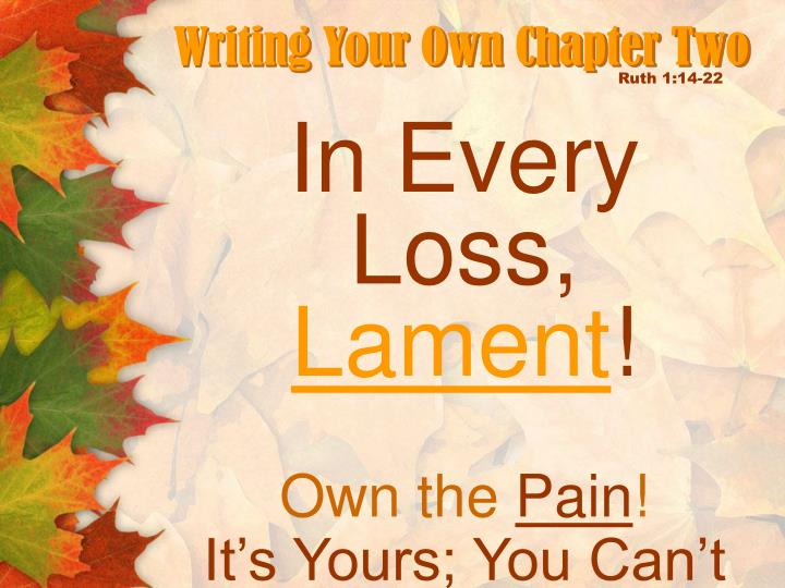 Writing Your Own Chapter Two