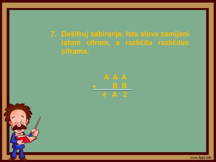 Dešifruj sabiranje. Ista slova zamijeni istom cifrom, a različita različitim ciframa.