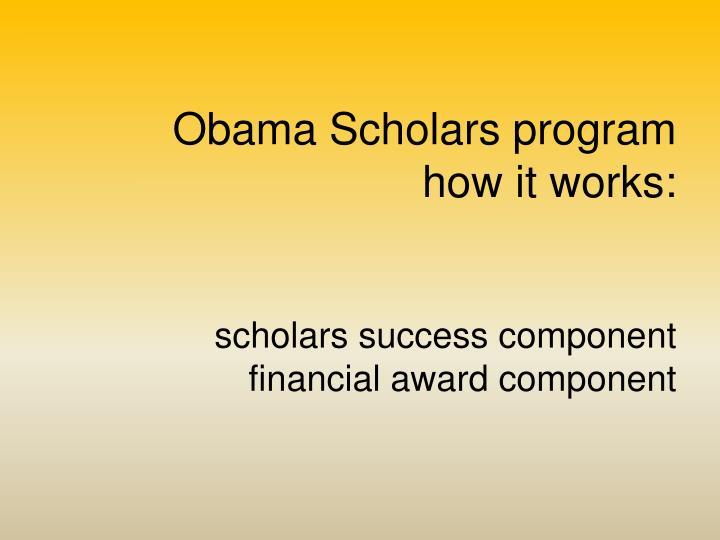 Obama Scholars program
