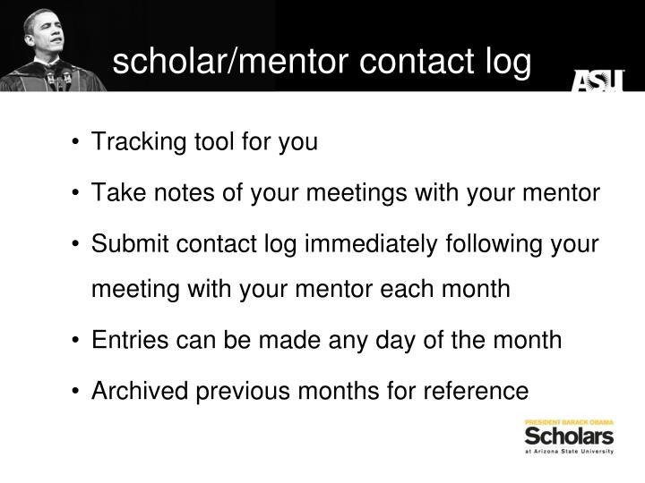 scholar/mentor contact log