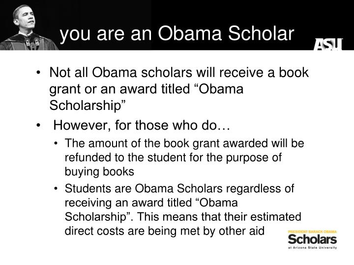 you are an Obama Scholar
