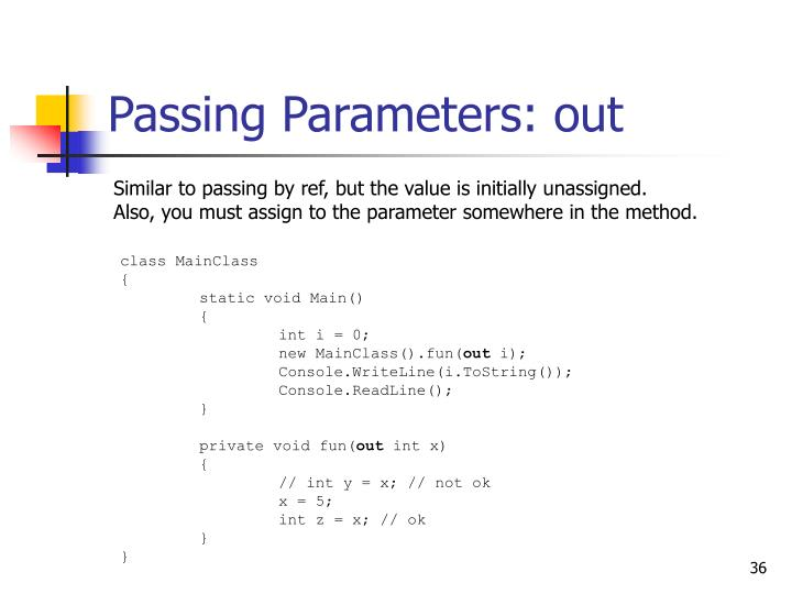 Passing Parameters: out