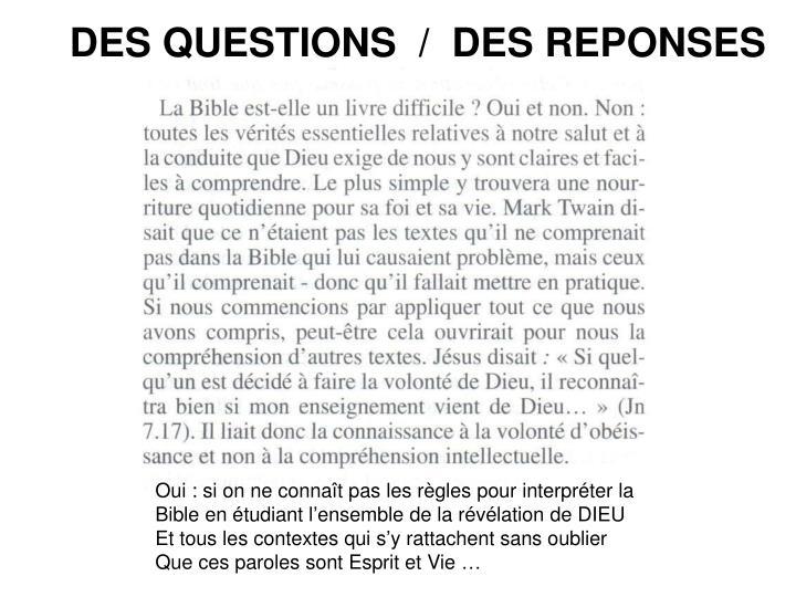 DES QUESTIONS  /  DES REPONSES