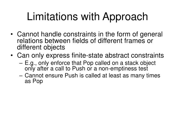 Limitations with Approach