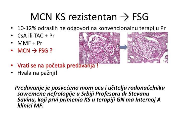MCN KS rezistentan → FSG