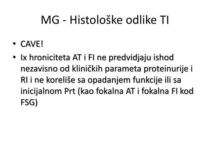 MG - Histološke odlike TI