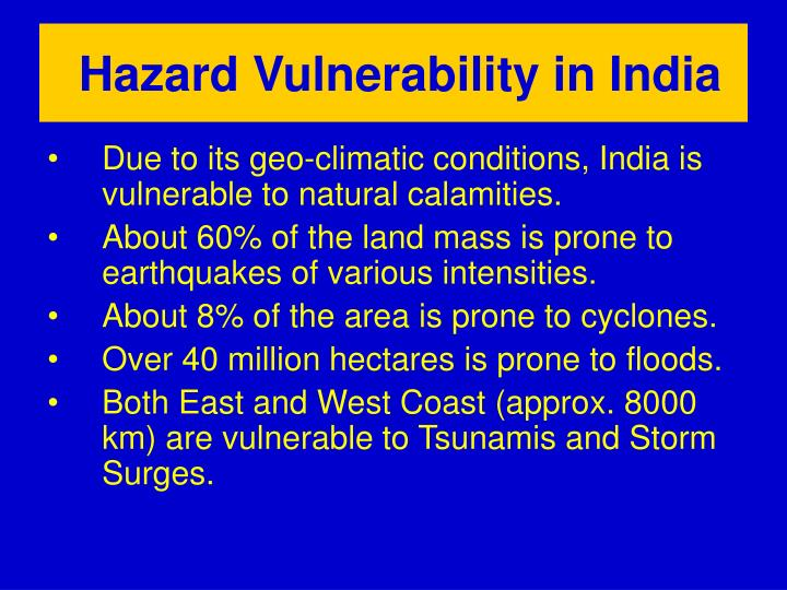 Hazard Vulnerability in India