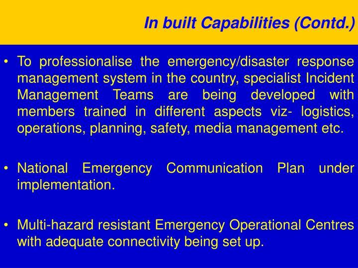 In built Capabilities (Contd.)