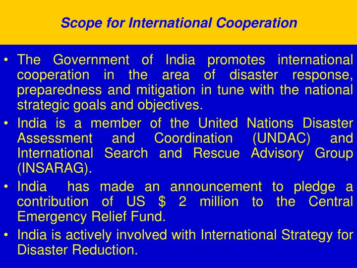 Scope for International Cooperation