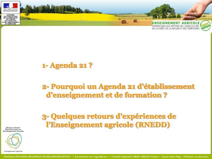 1- Agenda 21 ?