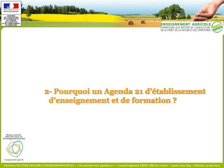 2- Pourquoi un Agenda 21 d'établissement d'enseignement et de formation ?