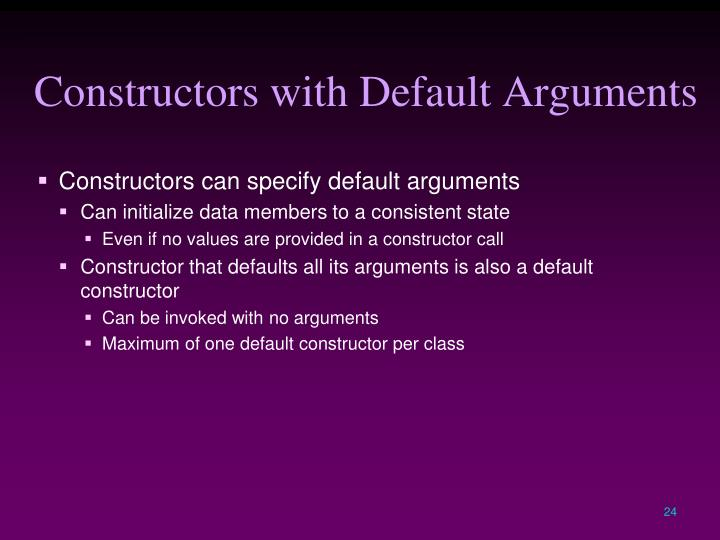 Constructors with Default Arguments