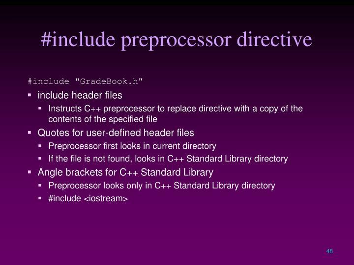 #include preprocessor directive