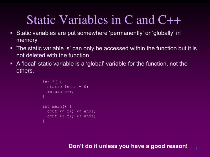 Static Variables in C and C++