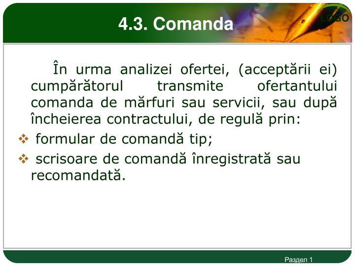 4.3. Comanda