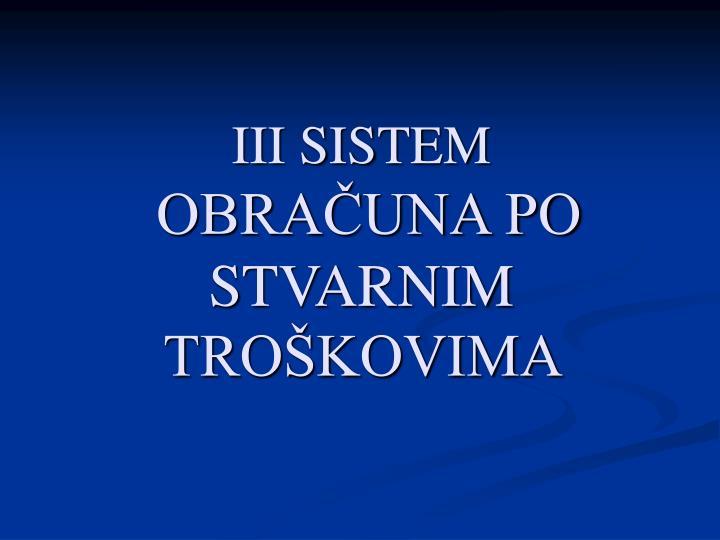 III SISTEM
