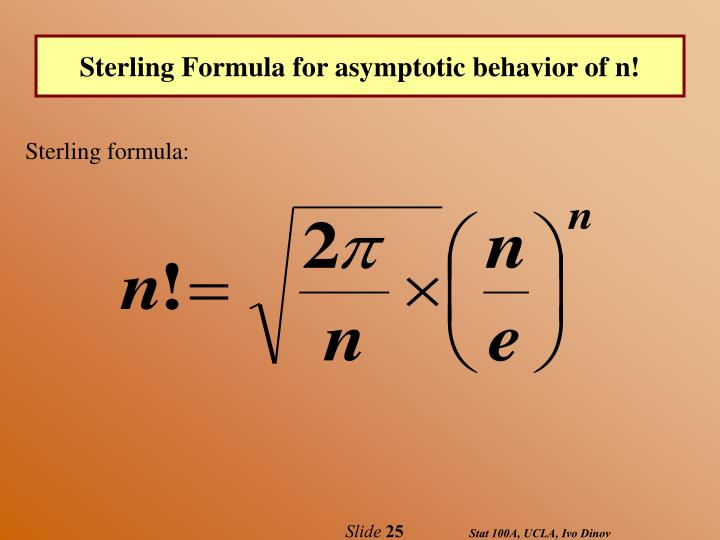 Sterling Formula for asymptotic behavior of n!