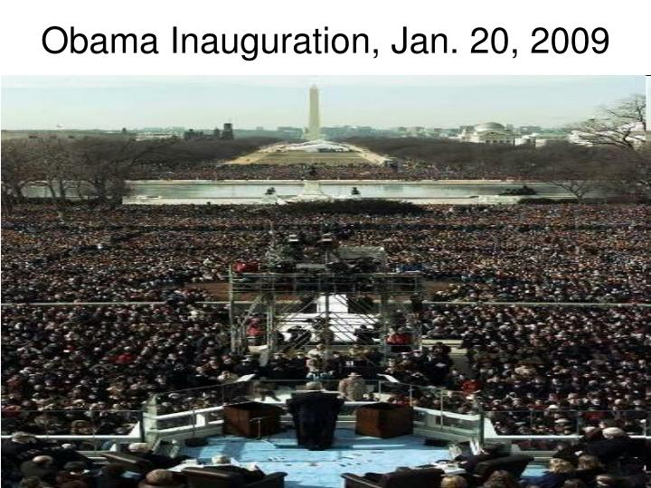 Obama Inauguration, Jan. 20, 2009