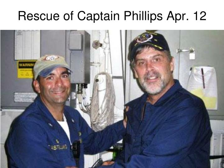 Rescue of Captain Phillips Apr. 12