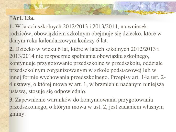 """Art. 13a."