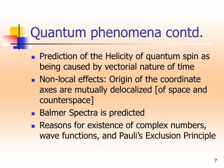 Quantum phenomena contd.